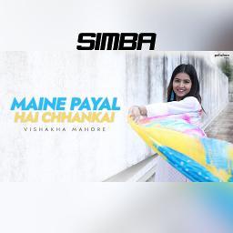 Vishaka Mahore Falguni Pathak Maine Payal Hai Chhankai Unplugged Cover By Simba And Itsanu On Smule