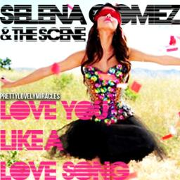Love You Like A Love Song Lyrics And Music By Selena Gomez The Scene Arranged By Shawnmendeess