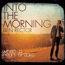 When A Heart Breaks Lyrics And Music By Ben Rector Arranged By Namelessnarwhal