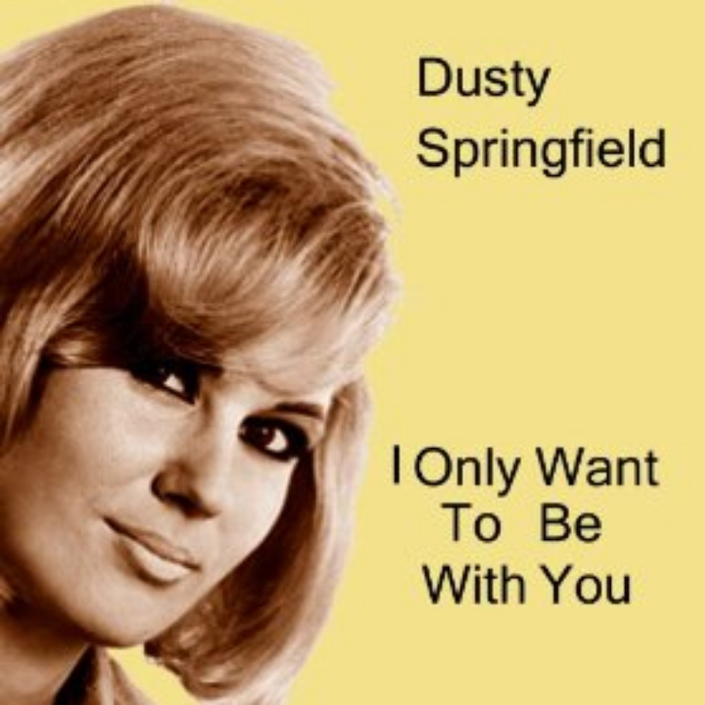 I Only Want To Be With You - Lyrics and Music by Dusty Springfield arranged  by Nelson_Chang
