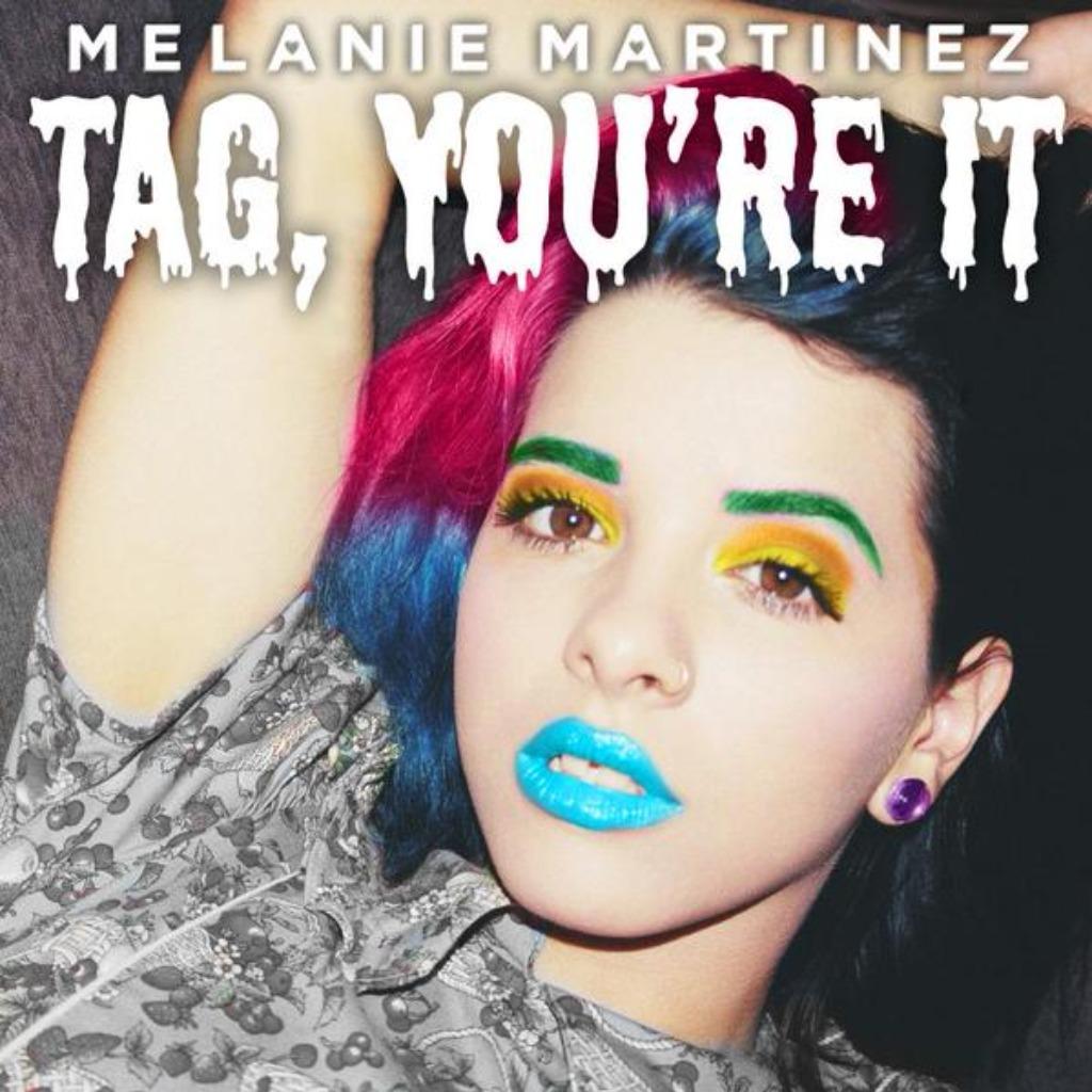 Tag, You're It - Lyrics and Music by Melanie Martinez arranged by  gegebrown88