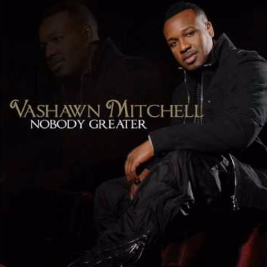 Nobody Greater Lyrics And Music By Vashawn Mitchell Arranged By Rukkie132 verse 1: / i climbed up to the highest mr. smule