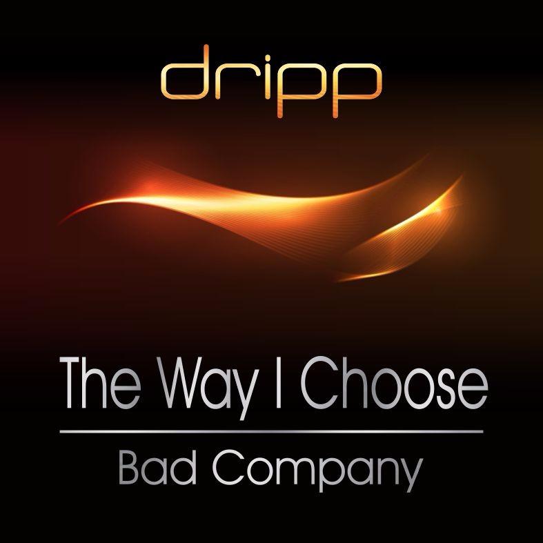 The Way I Choose (Bad Company) - Lyrics and Music by Bad Company ...