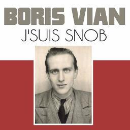 Boris Vian - J'suis snob by JusteLaurence and Xsmile32 on Smule
