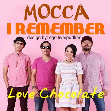 I Remember Lyrics And Music By Mocca Arranged By Ego Liverpudlian