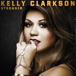 Stronger (What Doesn't Kill You) - Lyrics and Music by Kelly ...
