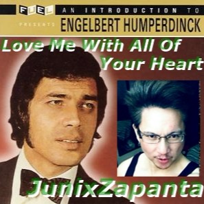 Love Me With All Of Your Heart Hd Quality Lyrics And Music By Engelbert Humperdinck Arranged By Junixzapanta