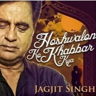 Short Hoshwalon Ko Khabar Kya Lyrics And Music By Jagjit Singh Arranged By The Soulhacker