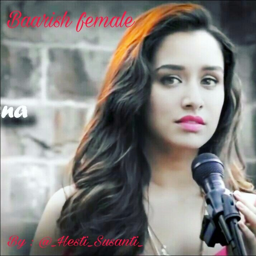 Baarish Female Version Lyrics And Music By Shraddha Kapoor Arranged By Hesti S