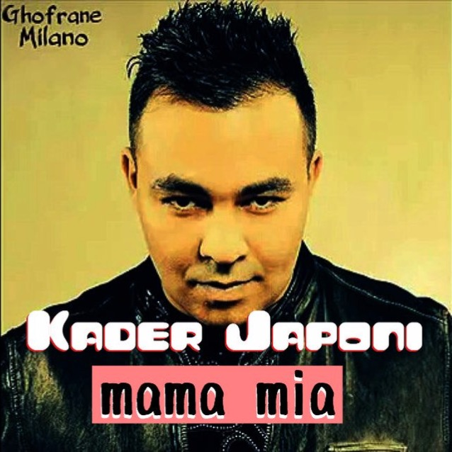 JAPONI KADER MAMAMIA MUSIC TÉLÉCHARGER WE