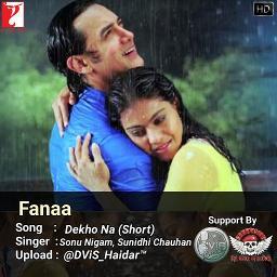 Short Dekho Na Ost Fanaa Lyrics And Music By Sonu Nigam Sunidhi Chauhan Arranged By Dvis Haidar Bic