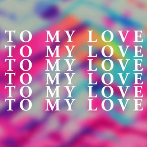 To my love en español letra