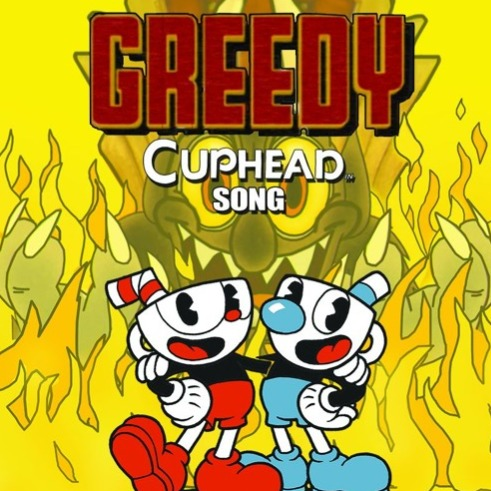 Cuphead Song Greedy Lyrics And Music By Or3o Ft Swiblet