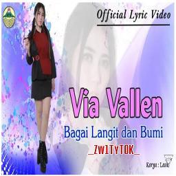 Bagai Langit Dan Bumi Via Vallen Lyrics And Music By Via Vallen Arranged By M4k Bedunduk