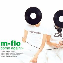 Come Again Lyrics And Music By M Flo Arranged By Istalo