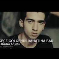 Gece Golgenin Rahatina Bak Lyrics And Music By Cagatay Akman