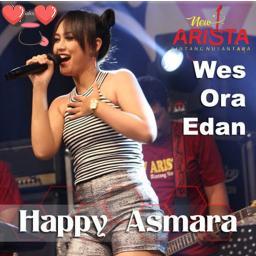 happy asmara wes ora edan