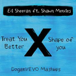 Shape of You X Treat You Better - Inst  Clean - Lyrics and