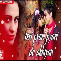 teri pyari pyari do akhiyan song mp3 free download djpunjab