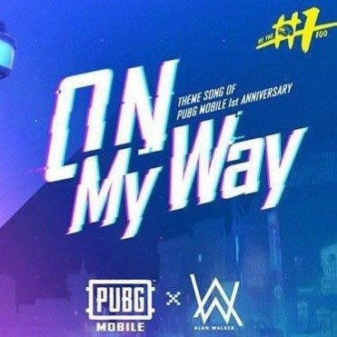 On My Way (PUBG Mobile) - Lyrics and Music by Alan Walker